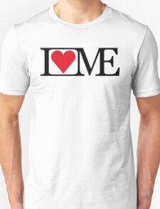I LOVE ME Unisex T-Shirt
