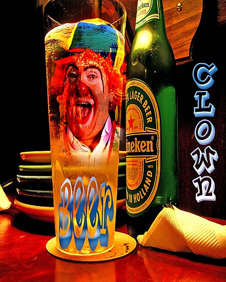 BEER CLOWN by Tammera