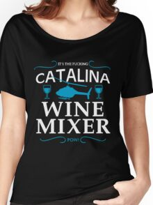 catalina wine mixer Women's Relaxed Fit T-Shirt