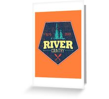 River Country. It used to exist. Greeting Card