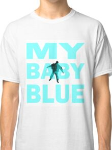 Breaking Bad- My Baby Blue- Walter's Fate Classic T-Shirt