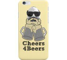 Cheers 4 Beers iPhone Case/Skin