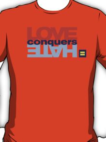 HRC Love Conquers Hate T-Shirt