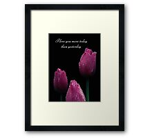 I Love You More Today Framed Print