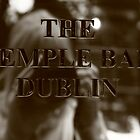 Temple Bar Dublin by Justine Devereux-Old