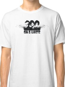 SIN & WASTE Classic T-Shirt