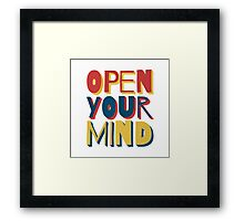 Open Your Mind Framed Print