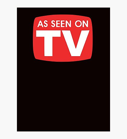 As seen on TV red sign Photographic Print
