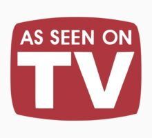 As seen on TV red sign by masonsummer