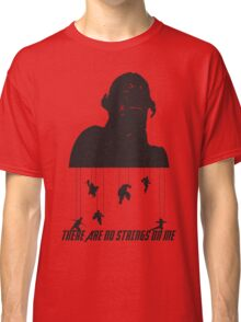 No Strings On Me Classic T-Shirt