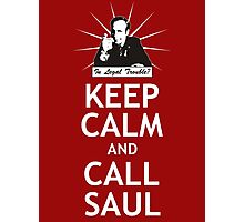 Keep Calm and Call Saul Photographic Print