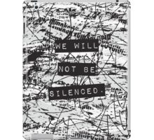We will not be silenced iPad Case/Skin