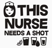 This nurse needs a shot by masonsummer