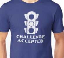 Challenge Accepted Stoplight Unisex T-Shirt