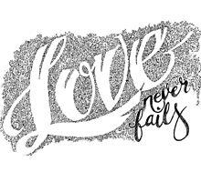 Love never fails by brenda mangalore