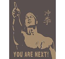 CHONG LI BOLO YOUNG BLOODSPORT YOU ARE NEXT Photographic Print