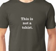 This is not a tshirt. (white)  T-Shirt