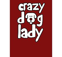 Crazy dog lady Photographic Print