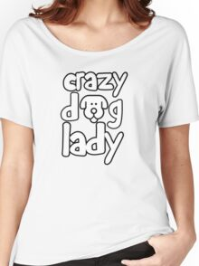 Crazy dog lady Women's Relaxed Fit T-Shirt