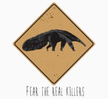 Fear the Real Killers - Anteater Kids Tee