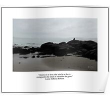 Absence to Love, Solitude at Goose Rocks Beach, York, Maine Poster