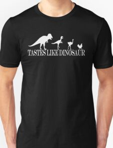 Tastes Like Dinosaur (text-white) Tee Unisex T-Shirt