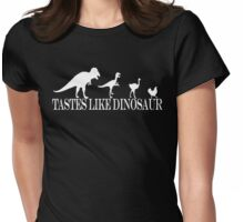 Tastes Like Dinosaur (text-white) Tee Womens Fitted T-Shirt