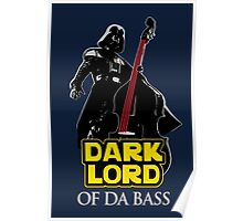 Dark Lord of Da Bass (Star Wars) Poster