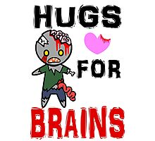 Hugs for Brains <3 Photographic Print