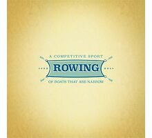 Rowing. A competitive sport of boats that are narrow. Photographic Print