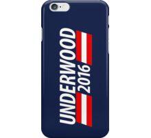 Underwood 2016 shirt campaign poster mug iPhone Case/Skin