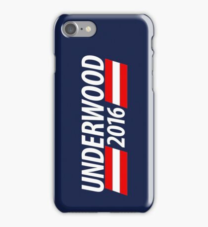 Underwood 2016 shirt campaign poster mug iPhone Case/Skin