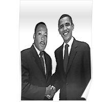 Dr Martin Luther King and Barack Obama Poster