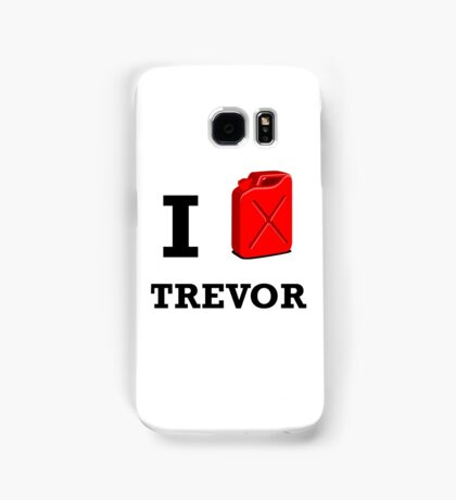 I Love Trevor Samsung Galaxy Case/Skin
