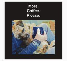 More Coffee Please Kids Tee