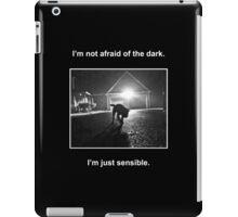Not Afraid of the Dark iPad Case/Skin