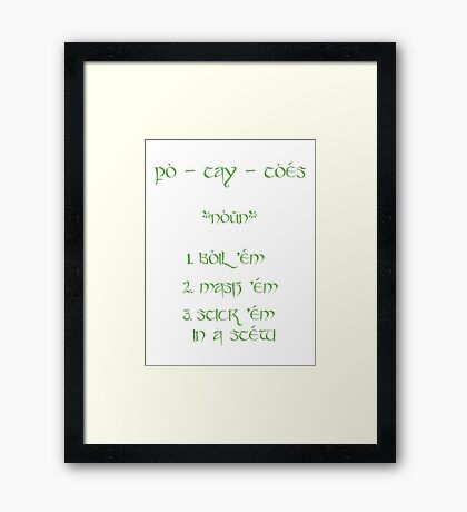 Po-tay-toes Framed Print