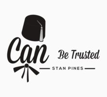 Stan Pines, Can Be Trusted T-Shirt