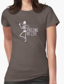 Failing At Life Womens Fitted T-Shirt