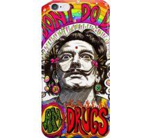 I don't do drugs, I am drugs. iPhone Case/Skin