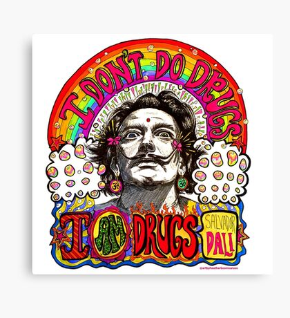 I don't do drugs, I am drugs. Canvas Print