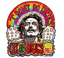 I don't do drugs, I am drugs. Photographic Print