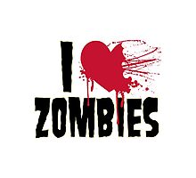 I Love Zombies Photographic Print
