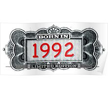 Born In 1992 - Limited Edition Poster
