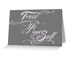 Treat Yo Self Pastels Greeting Card