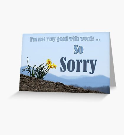 So Sorry Card With Daffodils Greeting Card