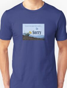 So Sorry Card With Daffodils T-Shirt