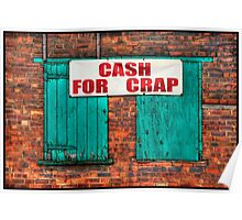 """CASH FOR CRAP"" Poster"