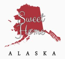 Alaska Sweet Home Alaska by Greenbaby