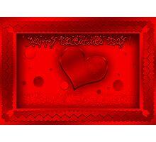 Happy Valentines Day ! Photographic Print